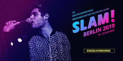 Vorrunde 7 / SLAM 2019 – Die deutschsprachigen Meisterschaften im Poetry Slam