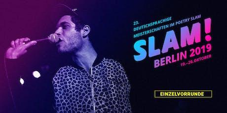 Vorrunde 7 / SLAM 2019 – Die deutschsprachigen Meisterschaften im Poetry Slam Tickets
