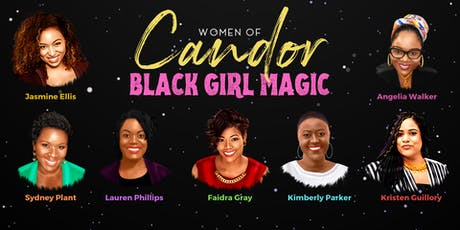 Women of Candor presents: BLACK GIRL MAGIC tickets