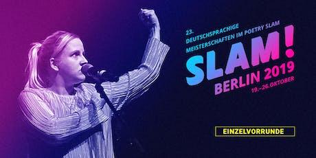 Vorrunde 8 / SLAM 2019 – Die deutschsprachigen Meisterschaften im Poetry Slam Tickets