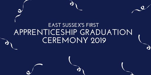 East Sussex Apprenticeship Graduation Ceremony