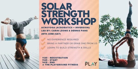 Solar Strength Workshop (Acroyoga: Inversions + Acrobatics) tickets