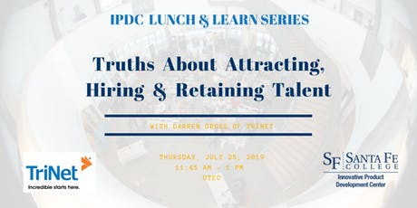 IPDC Lunch & Learn Series: Truths About Attracting, Hiring and Retaining Talent tickets