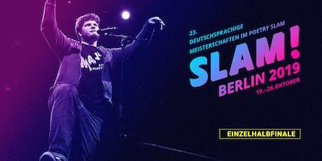 Einzelhalbfinale 1 / SLAM 2019 – Die deutschsprachigen Meisterschaften im Poetry Slam Tickets