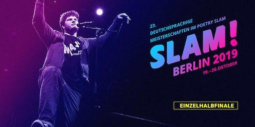 Einzelhalbfinale 1 / SLAM 2019 – Die deutschsprachigen Meisterschaften im Poetry Slam
