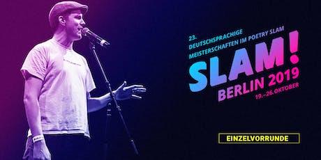 Vorrunde 4 / SLAM 2019 – Die deutschsprachigen Meisterschaften im Poetry Slam Tickets