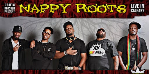 Nappy Roots Live In Calgary
