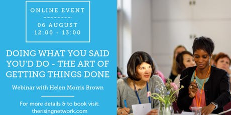 ONLINE EVENT: Doing What You Said You'd Do - The Art of Getting Things Done tickets