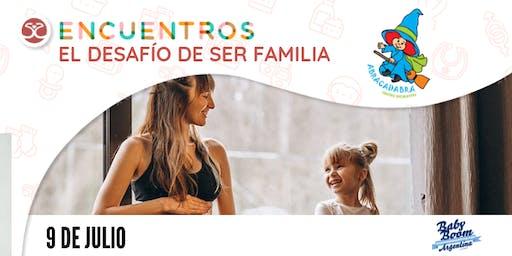 Ciclo de Encuentros - El desafío de ser Familia