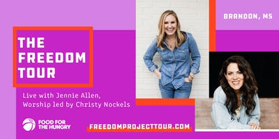 The Freedom Tour with Jennie Allen & Christy Nockels | Brandon, MS