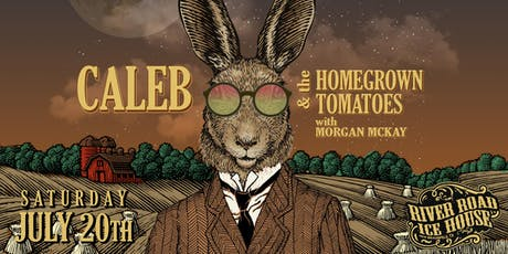 Caleb & The Homegrown Tomatoes with Morgan McKay tickets