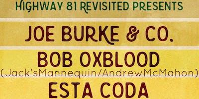 Highway 81 Revisited Presents Joe Burke & Co., Bob Oxblood, Esta Coda