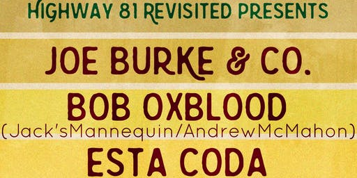 Highway 81 Revisited Presents Joe Burke & Co., Bob Oxblood, Esta Coda
