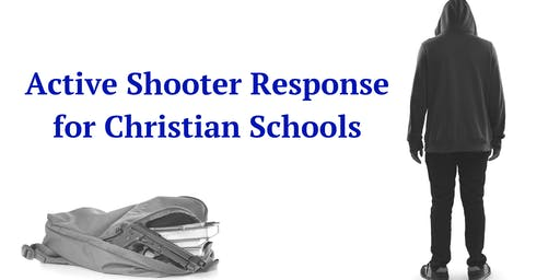Active Shooter/Intruder Response for Christian Schools- Bryant, AR