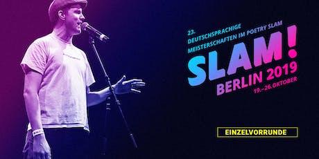 Vorrunde 2 / SLAM 2019 – Die deutschsprachigen Meisterschaften im Poetry Slam Tickets