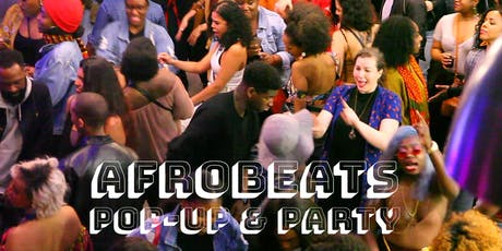 AFROBEATS V5.1 Pop-Up and Party  tickets