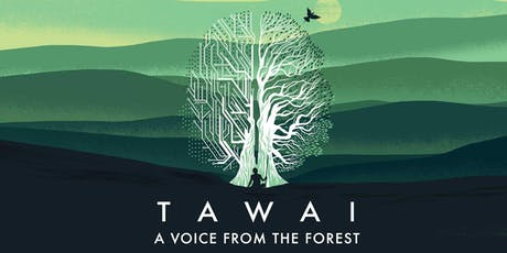 TAWAI - A Voice from the Forest - Film Screening tickets