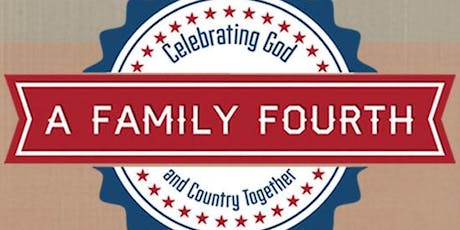 A Family Fourth Celebration tickets