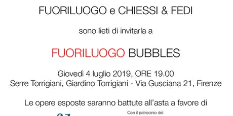 Fuoriluogo Bubbles tickets