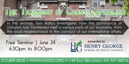 The Taxonomy of Crony Capitalism