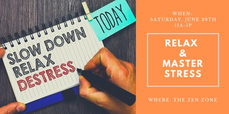 Relax and Master Stress tickets