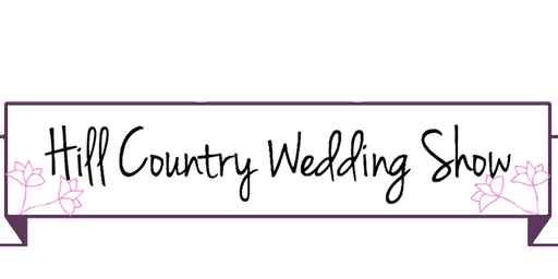 Hill Country Wedding Show- Vendor