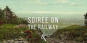 The Soirée on The Railway
