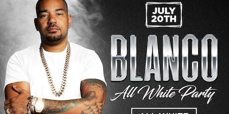 BLANCO (All White Mandatory ) w DJ ENVY tickets