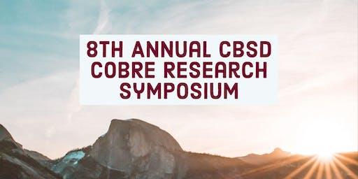 8th Annual CBSD CoBRE Research Symposium
