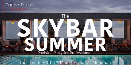 LA: The Skybar Summer tickets