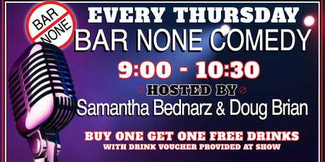 Bar None Comedy Show tickets