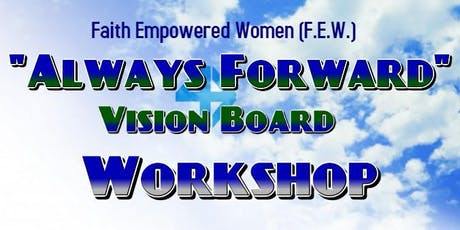 Always Forward Vision Board Workshop tickets