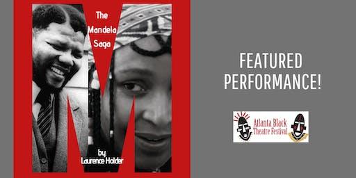 Atlanta Black Theatre Festival - M: The Mandela Saga