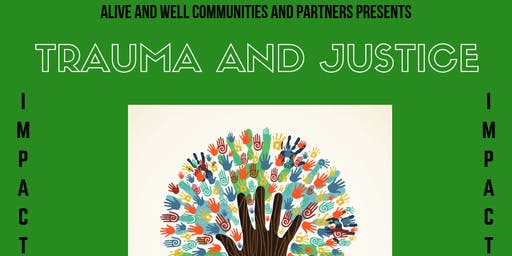 Impact Series: Trauma and Justice