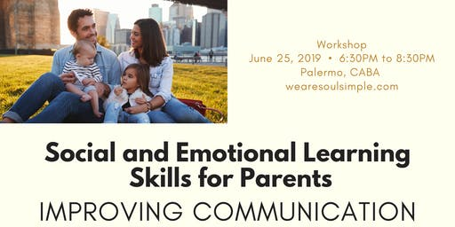 Social and Emotional Learning Skills for Parents - Improving Communication