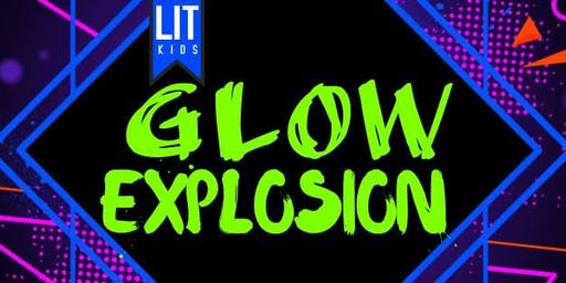 LIT Kids Glow Explosion (Free Event!)