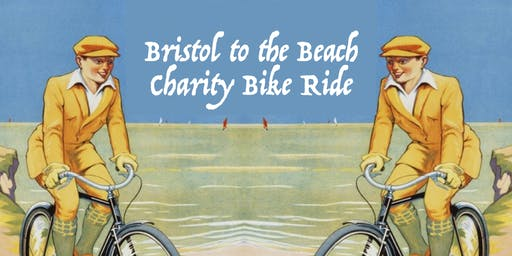 Bristol to the Beach Charity Bike Ride - Saturday Sept 7th 2019