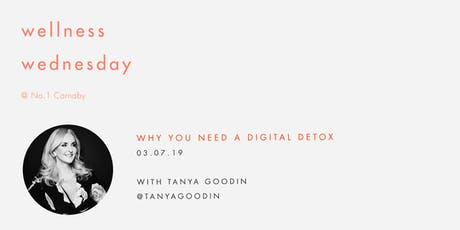 Wellness Wednesday by Sweaty Betty: Why you need a digital detox tickets