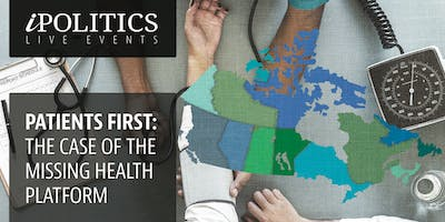PATIENTS FIRST: THE CASE OF THE MISSING HEALTH PLATFORM