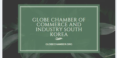 GLOBAL CHAMBER OF COMMERCE SOUTH KOREA