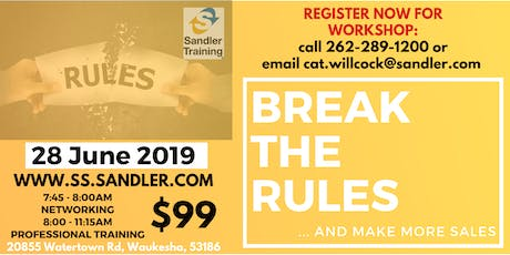 Break The Rules & Make More Sales! tickets