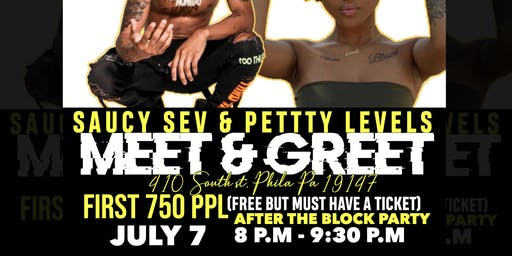 Petty Levels & Saucy Sev Meet and Greet