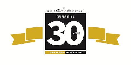 John Murray Productions 30th Anniversary Open House tickets