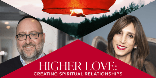Higher Love: Creating Spiritual Relationships