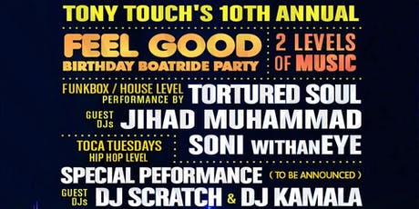 Feel Good Boat Ride Party (10th Annual) tickets