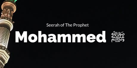 Free Monday Lecture Series: Seerah of the Prophet SAW tickets