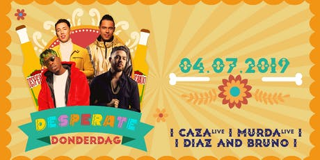 Desperate Donderdag 04.07.2019 tickets