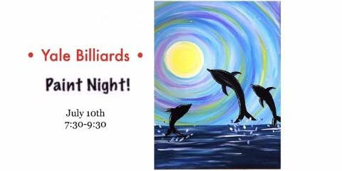 Paint Night at Yale Billiards 7/10