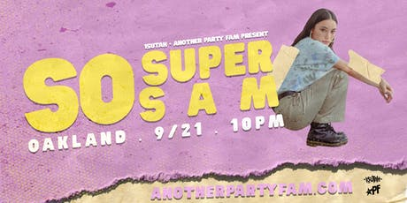 SOSUPERSAM // OAKLAND tickets