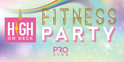 HIGH ON DECK - OUTDOOR FITNESS PARTY!